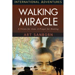 INTERNATIONAL ADVENTURES SERIES<br>A Walking Miracle