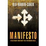MANIFESTO<br>Revolutionary Christianity for a Postmodern World
