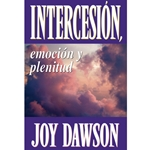 INTERCESION<br>Emocion y Plenitud<br>(Intercession Thrilling & Fulfilling)