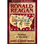 HEROES OF HISTORY<br>Ronald Reagan: Destiny at His Side