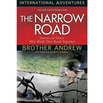 INTERNATIONAL ADVENTURES SERIES<br>The Narrow Road<br>Stories of Those Who Walk This Road Together