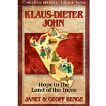 CHRISTIAN HEROES: THEN & NOW<br>Klaus Dieter-John