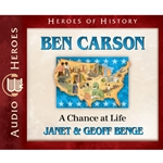 AUDIOBOOK: CHRISTIAN HEROES: THEN & NOW<br>Ben Carson: A Chance at Life