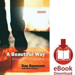 A BEAUTIFUL WAY<br>An Invitation to a Jesus-Centered Life<br>E-book downloads
