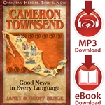 CHRISTIAN HEROES: THEN & NOW<br>Cameron Townsend: Good News in Every Language<br>E-book and audiobook downloads