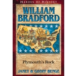 HEROES OF HISTORY<br>William Bradford