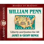 AUDIOBOOK: HEROES OF HISTORY<br>William Penn: Liberty and Justice for All