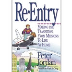 RE-ENTRY<br>Making the Transition from Missions to Life at Home