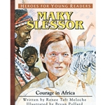 HEROES FOR YOUNG READERS<BR>Mary Slessor: Courage in Africa