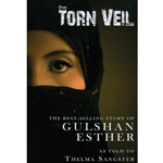 THE TORN VEIL<br>The Story of Sister Gulshan Esther