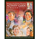 HEROES FOR YOUNG READERS<br>Activity Guide for Books 5-8