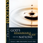 KINGDOM LIFESTYLE BIBLE STUDIES<br>God's Remarkable Plan For The Nations