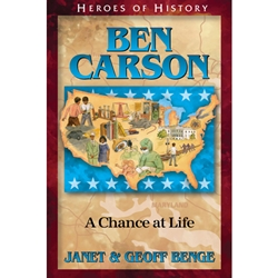 HEROES OF HISTORY<br>Ben Carson: A Chance at Life