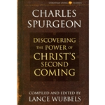 DISCOVERING THE POWER OF CHRIST'S SECOND COMING<br>Charles Spurgeon