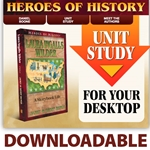 HEROES OF HISTORY<br>DOWNLOADABLE Unit Study Curriculum Guide<br>Laura Ingalls Wilder