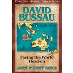 CHRISTIAN HEROES: THEN &amp; NOW<br>David Bussau: Facing the World Head-on
