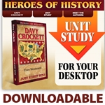 HEROES OF HISTORY<br>CD - Unit Study Curriculum Guide<br>Davy Crockett