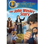 THE JOHN WESLEY STORY - DVD<br>He Showed Us Faith That Works