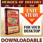 HEROES OF HISTORY<BR>DOWNLOADABLE Unit Study Curriculum Guide<br>Louis Zamperini