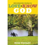 ENCOURAGING PEOPLE TO LOVE & KNOW GOD