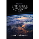 WE CAN END BIBLE POVERTY NOW<br/>A Challenge to Spread the Word of God Globally