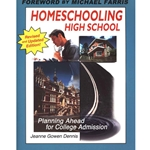 HOMESCHOOLING HIGH SCHOOL<br>Planning Ahead for College Admission