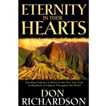ETERNITY IN THEIR HEARTS<br>Startling Evidence of Belief in the One True God in Hundreds of Cultures