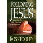 FOLLOWING JESUS<BR>Attaining the High Purposes of Discipleship