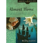 THE DAUGHTERS OF THE FAITH SERIES<BR>Almost Home