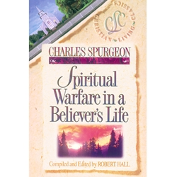 BELIEVER'S LIFE SERIES<BR>Spiritual Warfare In a Believer's Life