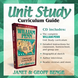 HEROES OF HISTORY<BR>CD - Unit Study Curriculum Guide<br>William Penn
