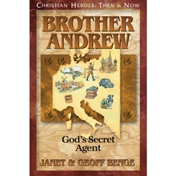 CHRISTIAN HEROES: THEN & NOW<br>Brother Andrew: God's Secret Agent