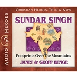 AUDIOBOOK: CHRISTIAN HEROES: THEN & NOW<br>Sundar Singh: Footprints Over the Mountain