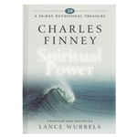 A 30 DAY DEVOTIONAL TREASURY<BR>Charles Finney on Spiritual Power