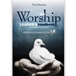 THE WORSHIP LEADER'S HANDBOOK<br>Practical Answers to Tough Questions
