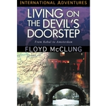 INTERNATIONAL ADVENTURES SERIES<BR>Living on the Devil's Doorstep: From Kabul to Amsterdam