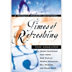 TIMES OF REFRESHING<br>Worship Ministry Devotional