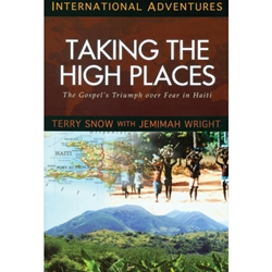 INTERNATIONAL ADVENTURES SERIES<br>Taking the High Places