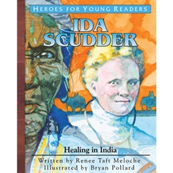 Heroes for Young Readers – Ida Scudder - Healing in India