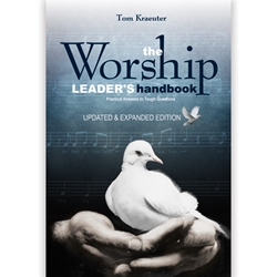The Worship Leader's Handbook