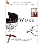 LIFEWORK<br>A Biblical Theology for What You Do Every Day