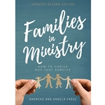 FAMILIES IN MINISTRY<br>How to Thrive - Not Just Survive