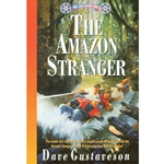 REEL KIDS ADVENTURES<br>Book 5: The Amazon Stranger