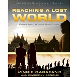 REACHING A LOST WORLD<br>Cults & World Religions<br>Intensive Discipleship Course