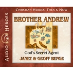 AUDIOBOOK: CHRISTIAN HEROES: THEN & NOW<br>Brother Andrew: God's Secret Agent