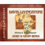 AUDIOBOOK: CHRISTIAN HEROES: THEN &amp; NOW<br>David Livingstone: Africa's Trailblazer