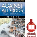 INTERNATIONAL ADVENTURES SERIES<br>Against All Odds<br>E-book and audiobook downloads