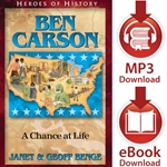 HEROES OF HISTORY<br>Ben Carson: A Chance at Life<br>E-book and audiobook downloads