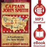 HEROES OF HISTORY<br>Captain John Smith: A Foothold in the New World<br>E-book and audiobook downloads