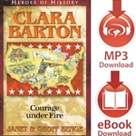 HEROES OF HISTORY<br>Clara Barton: Courage under Fire<br>E-book downloads